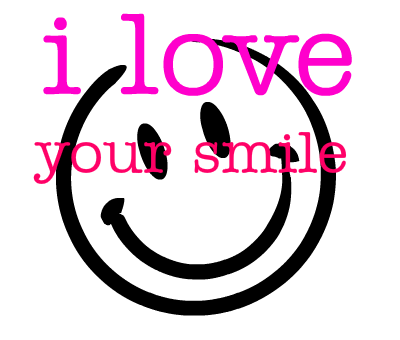 i-love-love-your-smile-132826734648